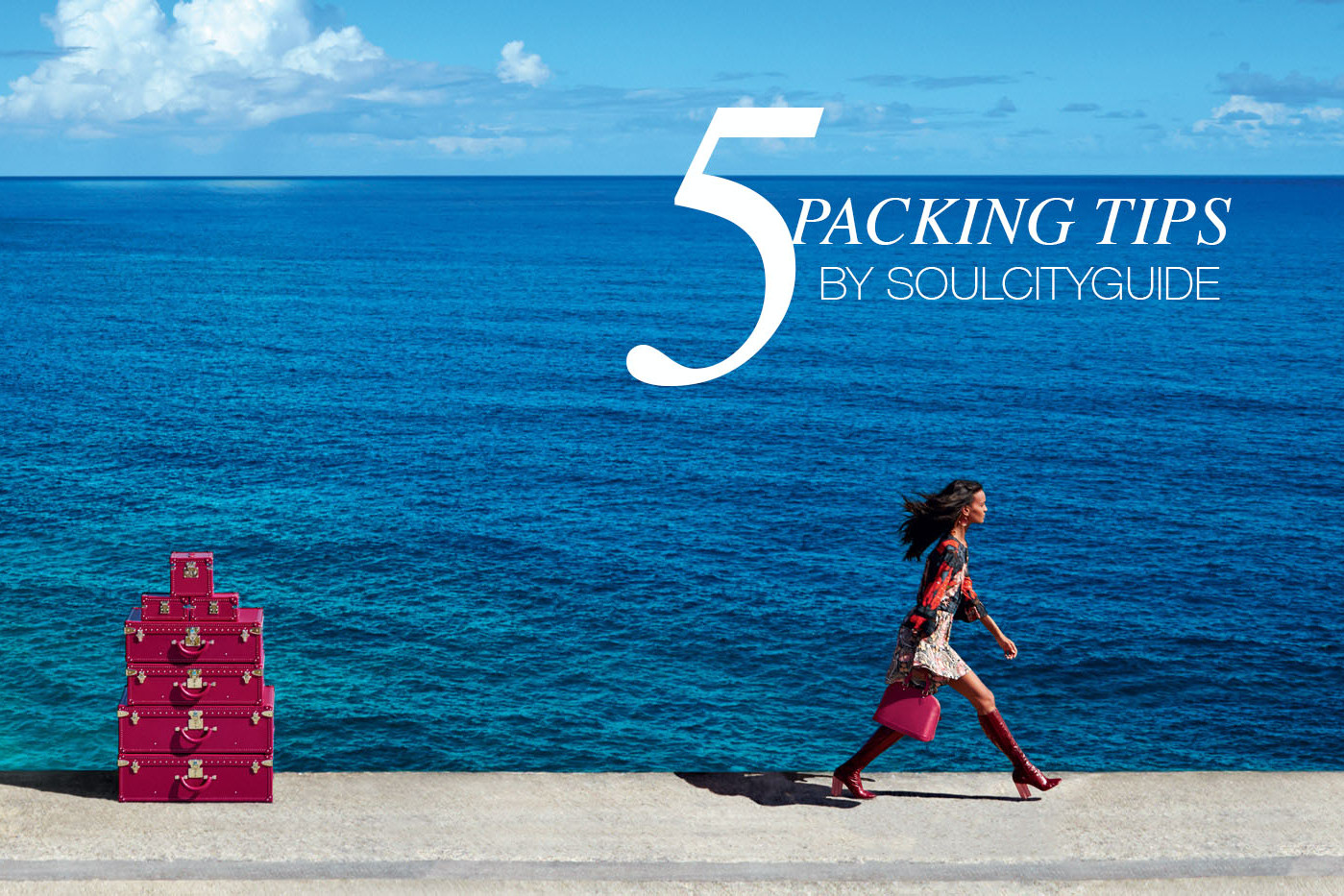 5 travel tips by soulcityguide